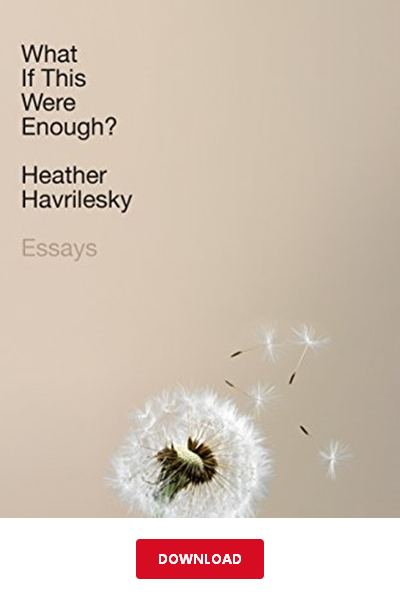 Download What If This Were Enough Pdf Heather Havrilesky