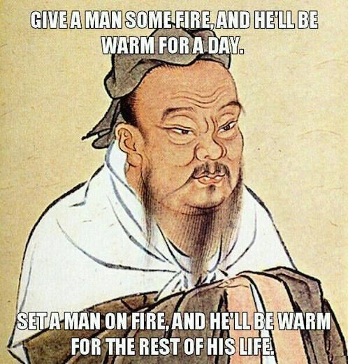 Funny Memes A Collection Of Funny Memes Updated Daily Confucius Say Confucius Quotes Funny Funny