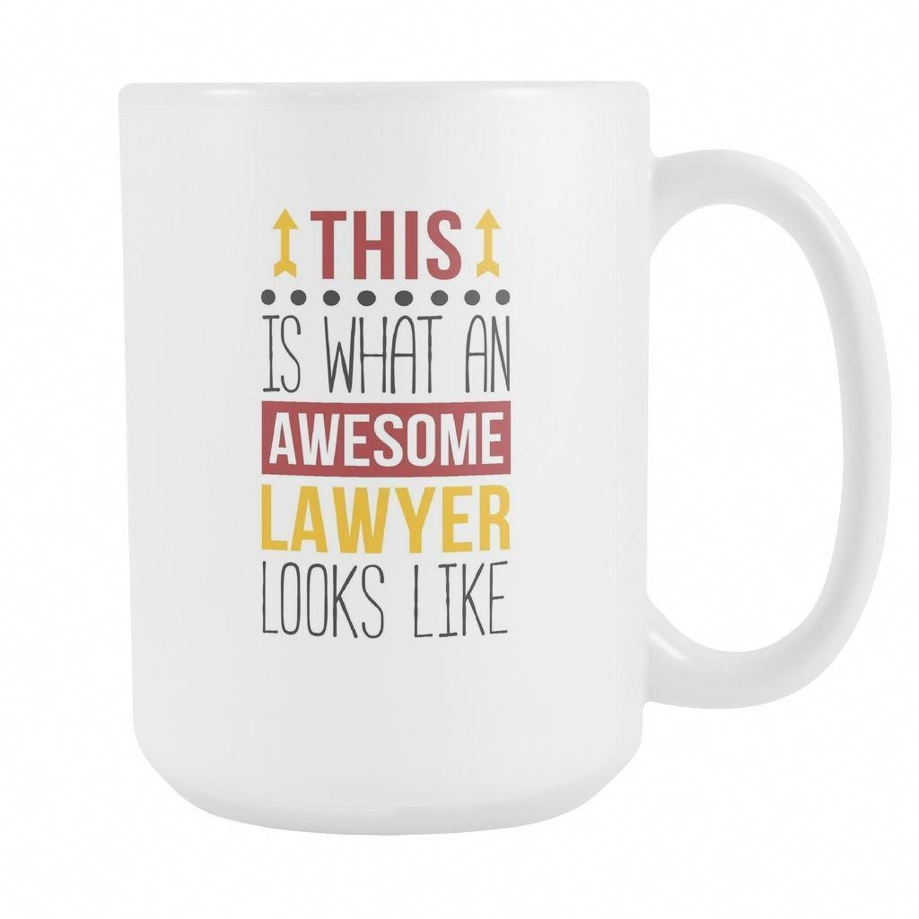 1b0ba475bf Awesome Lawyer mug - coffee cup (15oz) White in 2019 | Drinkware ...