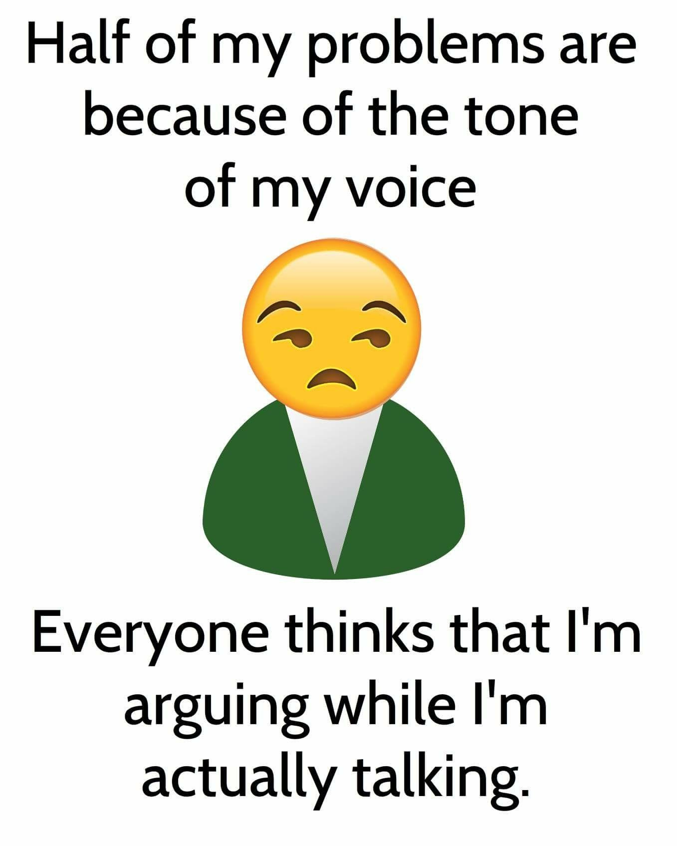 Tone Of Voice I M Not Arguing Just Talking With Images Work