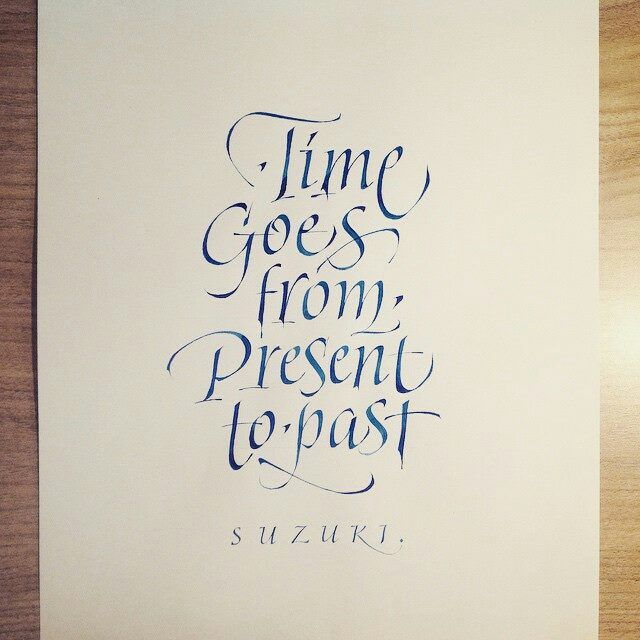 Time goes from present to past suzuki quote