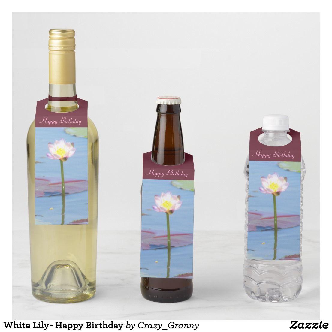 White Lily Happy Birthday Bottle Hanger Tag Wine Bottle Tags Custom Wine Tags Bottle Tags