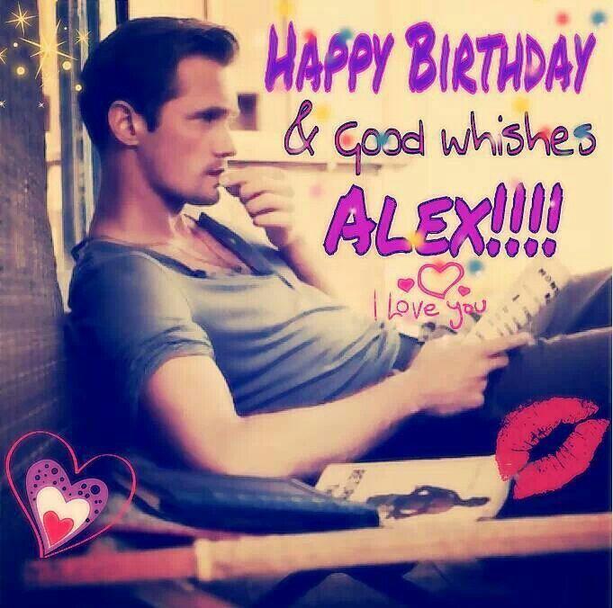 Happy birthday & good wishes ALEX! !!!
