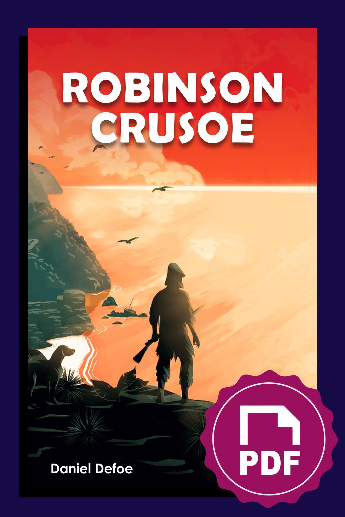 Resumen De Robinson Crusoe De Daniel Defoe Robinson Crusoe Resumenes De Libros Resumen