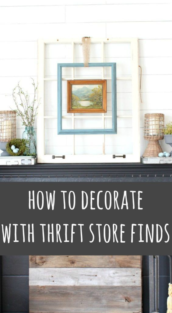 Learn How To Decorate With Thrift Store Finds. Quick And Easy DIYu0027s You Can  Do