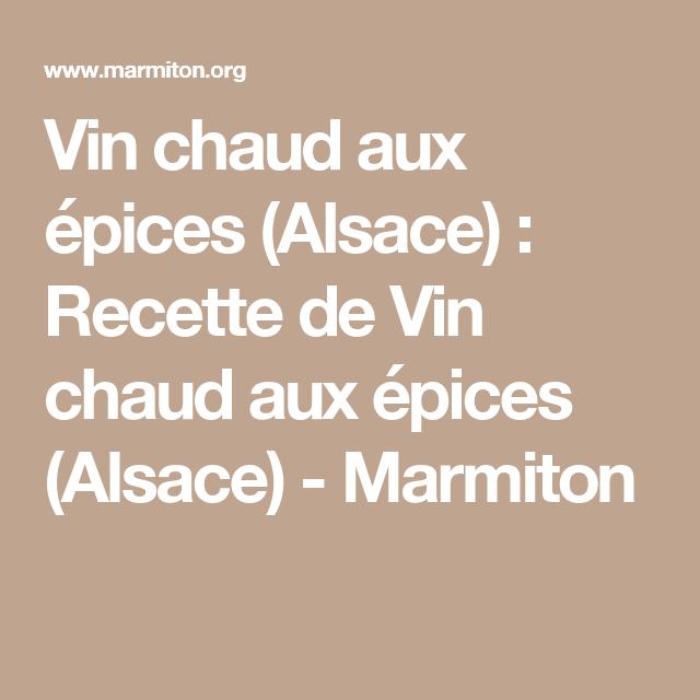 Vin chaud aux épices (Alsace) : Recette de Vin chaud aux épices (Alsace) - Marmiton