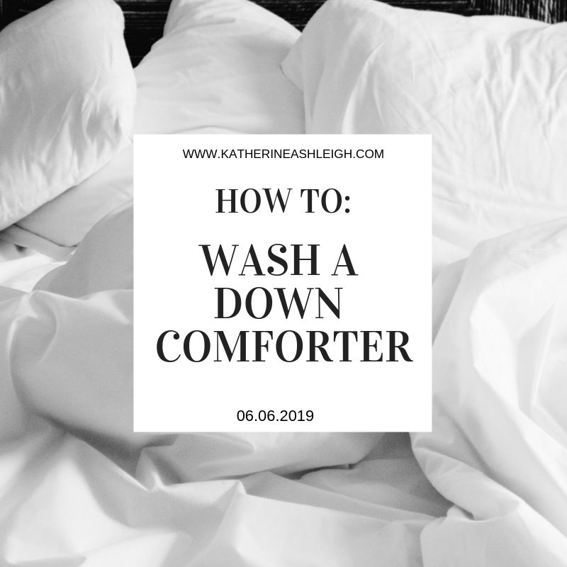How To Wash A Down Comforter Katherine Ashleigh Down Comforter Comforters Washing Down Comforter