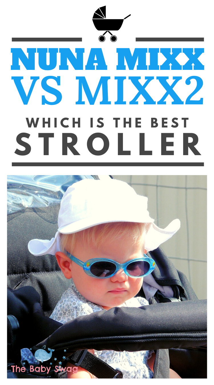 Nuna Mixx vs Mixx2 Which is the Best Stroller? The Baby