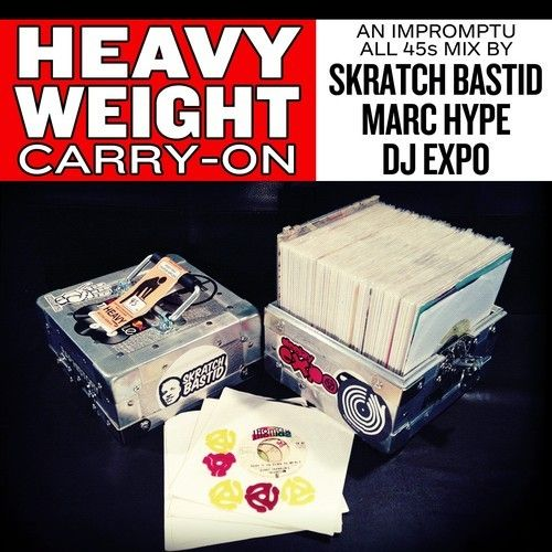 Sunday-Joint: Skratch Bastid, Marc Hype & DJ Expo - Heavyweight Carry-On - Blogrebellen
