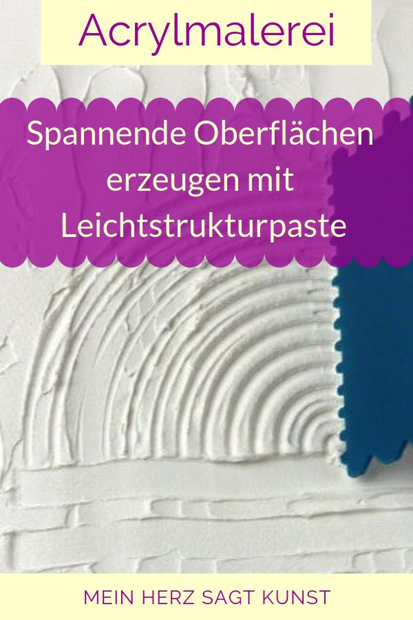Leichtstrukturpaste - so erzeugst du spannende Oberflächen #leinwandselbergestalten