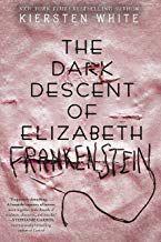 Read Book The Dark Descent Of Elizabeth Frankenstein Download Pdf Free Epub Mobi Ebooks Books For Teens Horror Books Npr Books