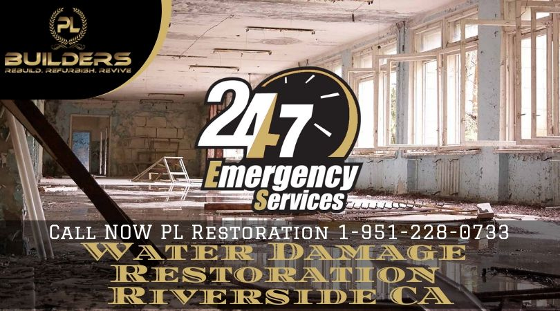 Riverside Emergency Water Damage Restoration Company Pl Builders