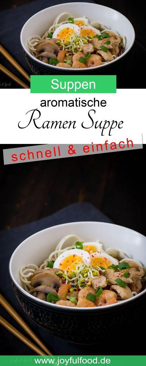 Ramen Suppe - aromatisch und schnell | Joyful Food