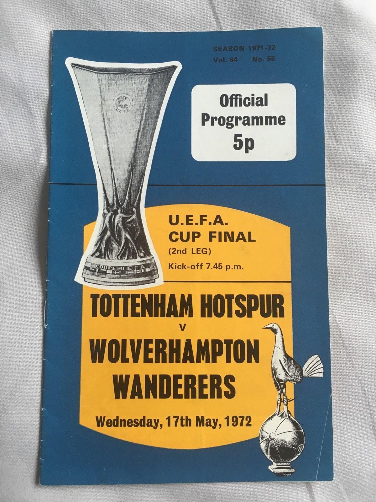 1972 Tottenham V Wolves Uefa Cup Final Programme Mint Spurs Tottenham Football Tottenham Cup Final