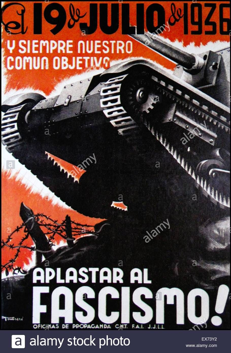 Spanish Civil War Propaganda Poster El 19 De Julio Y Siempre Stock Photo Royalty Free Image 84979302 Alamy Propaganda Art Civil War Art Civil War