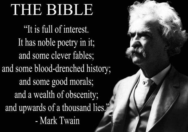 Mark Twain | Mark twain quotes, Bible quotes, Atheist quotes