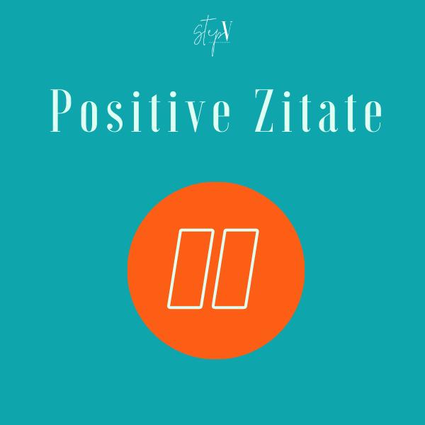 Positive Zitate in 2020   Positive zitate, Zitate ...