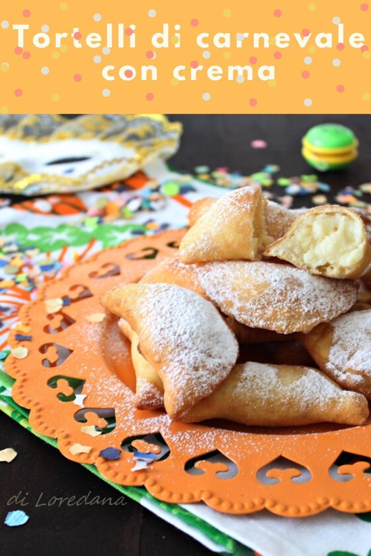 Carnival tortelli with cream in 2020 Italian pastries