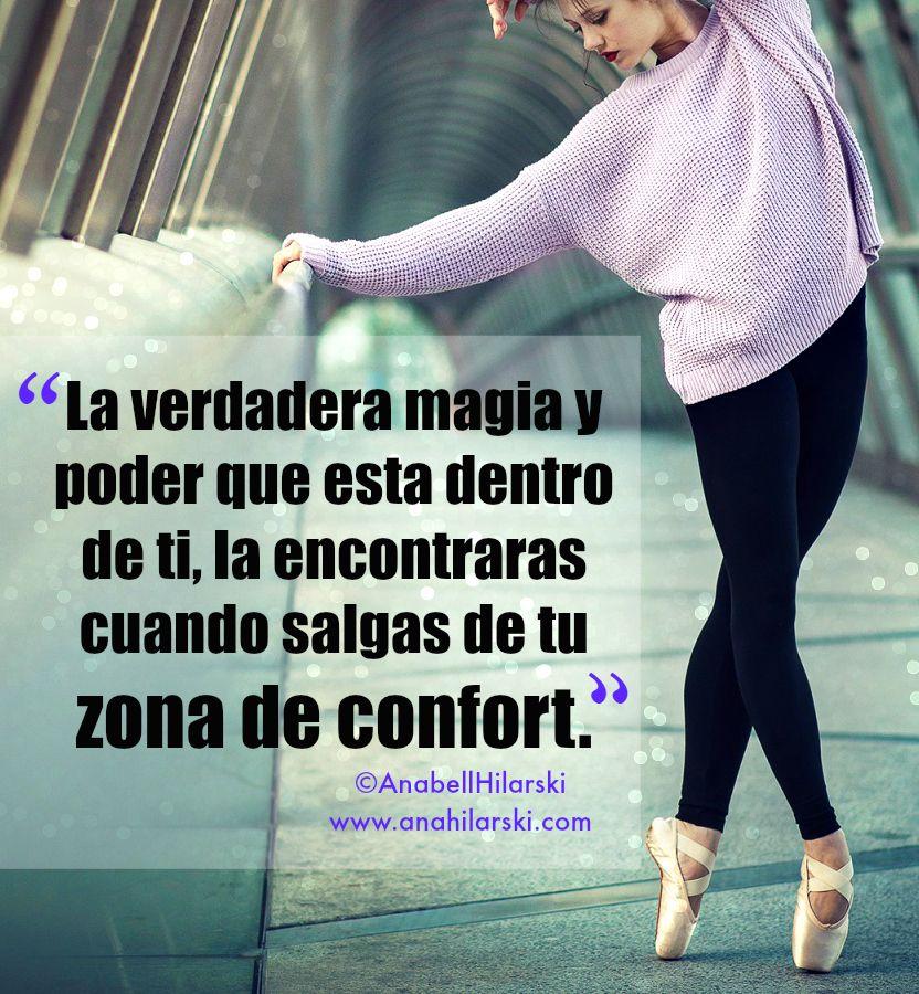 La verdadera magia y poder que esta dentro de ti, la encontraras cuando salgas de tu zona de confort. #Frases #Emprendedores #Negocios
