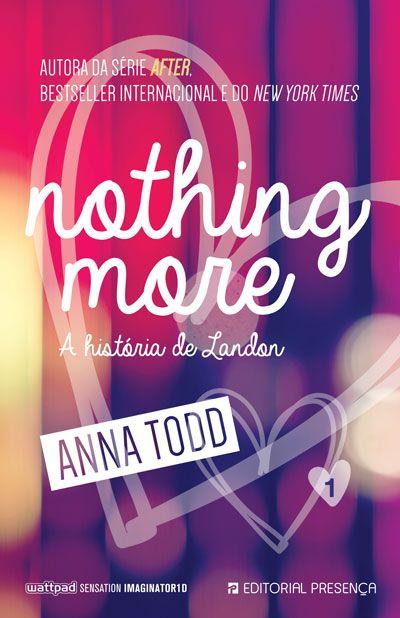Nothing More Livro 1 After Livro Livros Amantes De Livros
