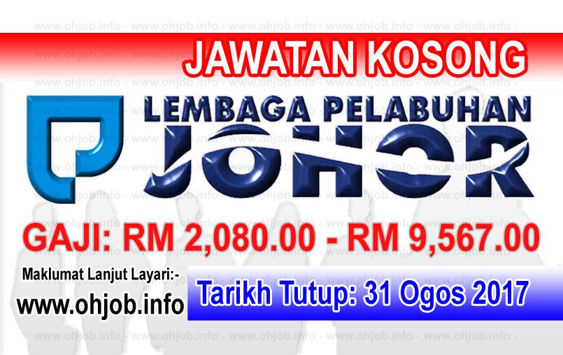 Jawatan Kosong Lembaga Pelabuhan Johor Lpj 31 Ogos 2017 Johor