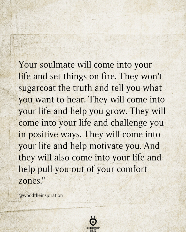 Your Soulmate Will Come Into Your Life And Set Things On Fire