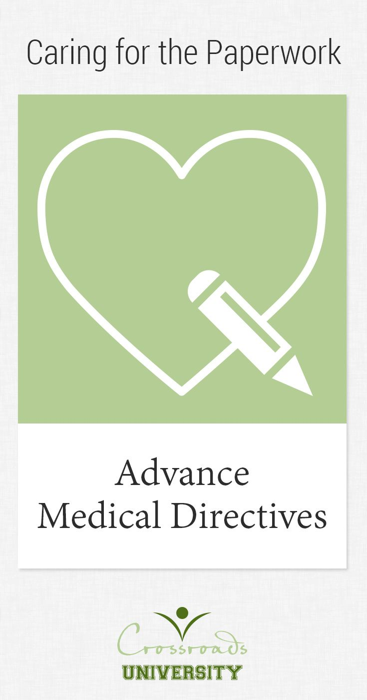 Learn The Benefits Of Having Advance Medical Directives For Your