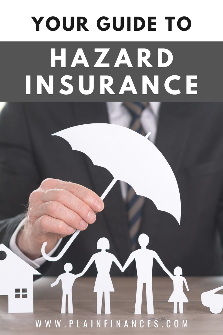 What Is Hazard Insurance And What Does It Cover In 2020 Hazard