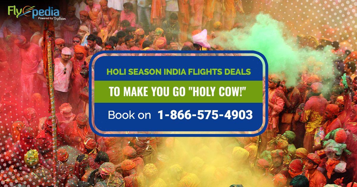 Holi Season India Flights Deals In 2020 International Flight Booking Booking Flights Dream Vacations