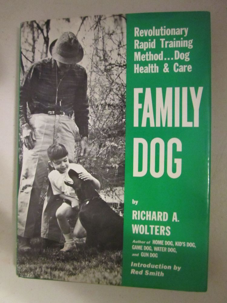 Family Dog Richard A Wolters Rapid Training Method Hardcover Book