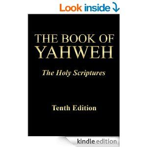 Amazon the book of yahweh the holy scriptures tenth edition amazon the book of yahweh the holy scriptures tenth edition fandeluxe Gallery