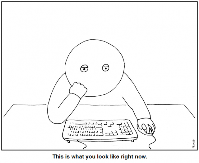 This is what you look like right now.