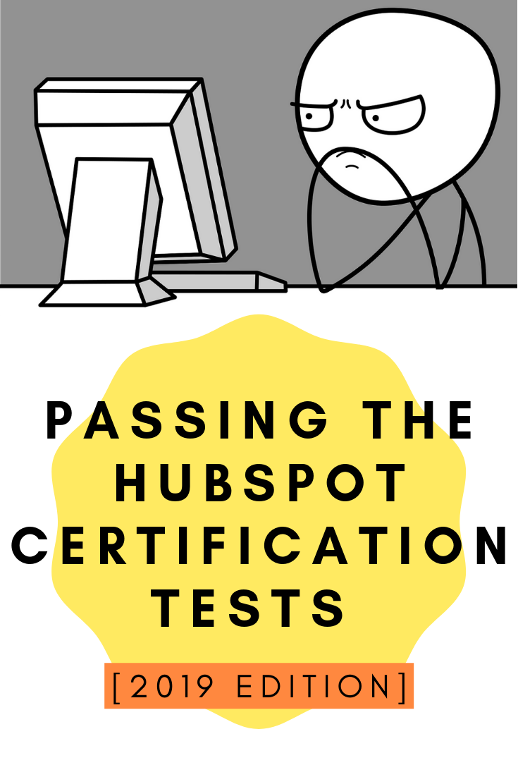 Frustrated about passing HubSpot Certifications? Read more