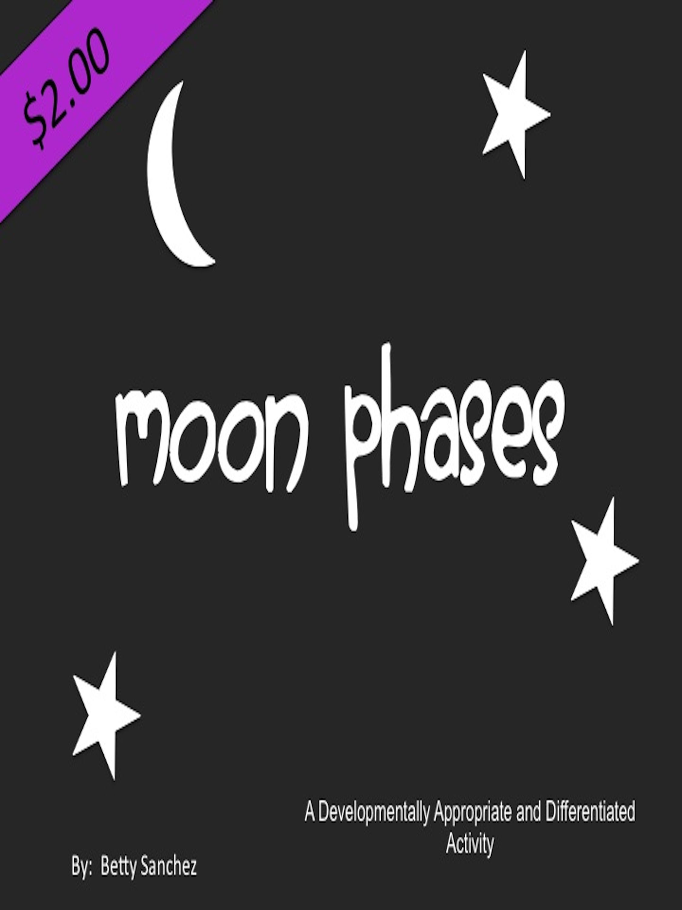 Moon Phases Lesson Developmentally Appropriate And