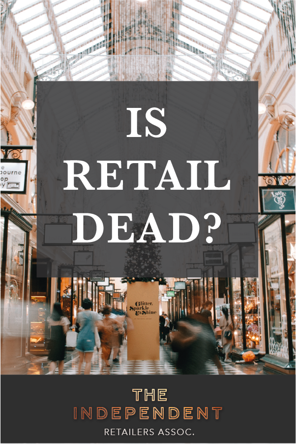 Or as a small independent retail shop are you perfectly positioned for the new  era of the High Street and shopping  Retail Blog Posts  8ec262de80