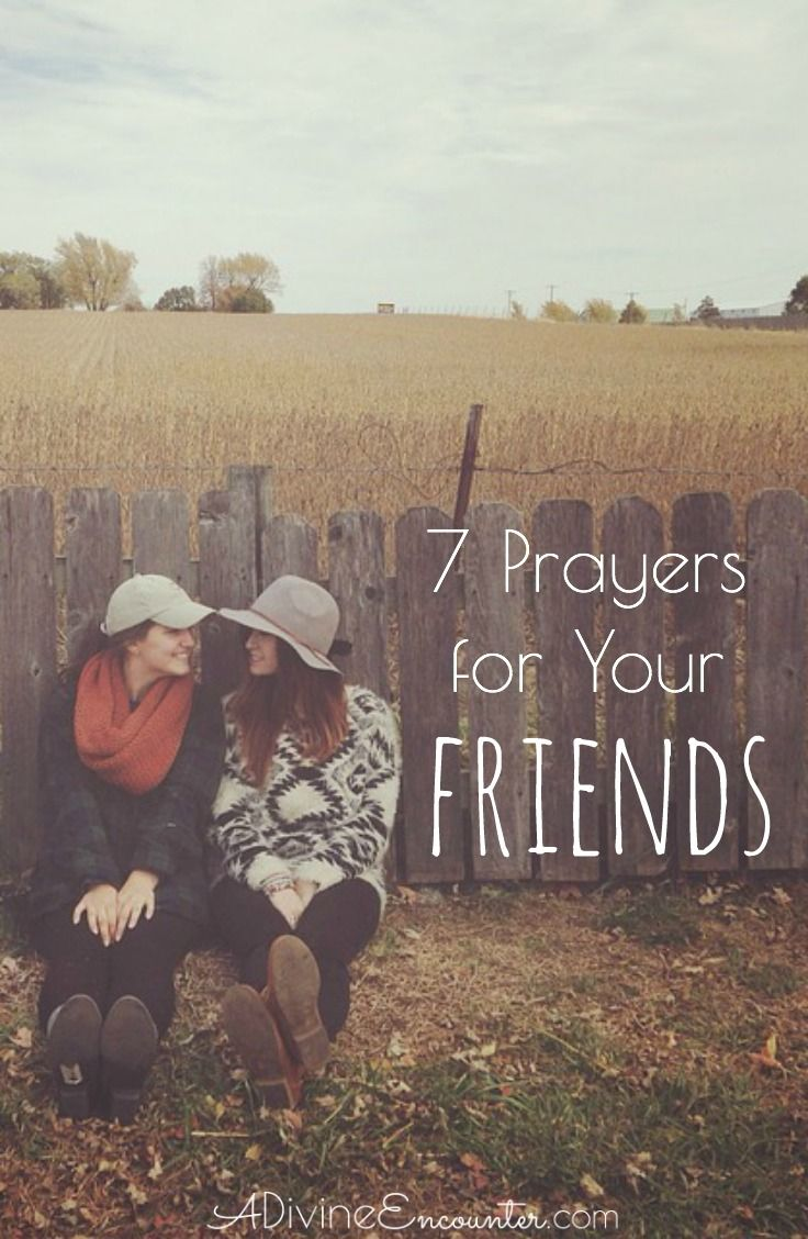 7 prayers for your friends a prayer and war room pinterest theres no sweeter gift for a christian friend than prayer lift to the lord these 7 prayers for your friends altavistaventures Image collections