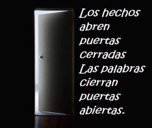 Los Hechos Abren Puertas Cerradas Frases De Puertas