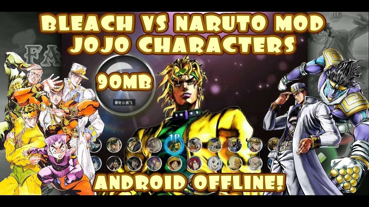 Bleach VS Naruto 3.3 MOD Jojo Characters New Update 2020