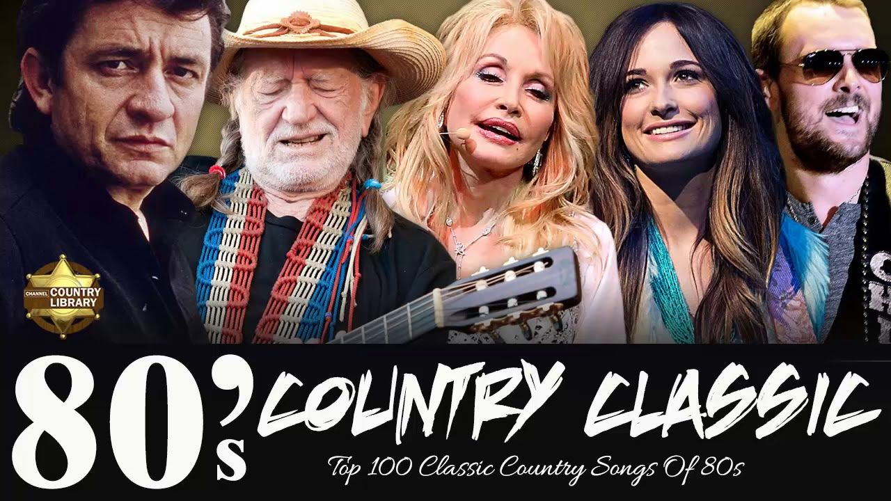 Top 100 Classic Country Songs Of 80s Old Classic Country Music