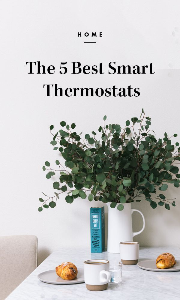 The 5 Best Smart Thermostats Heating Cooling Cool Rooms