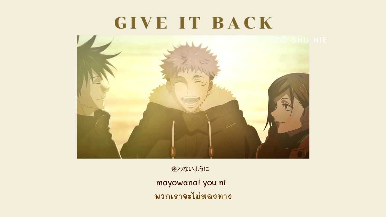 Thaisub Jujutsu Kaisen Ed2 Give It Back Co Shu Nie In 2021 Jujutsu Youtube Music