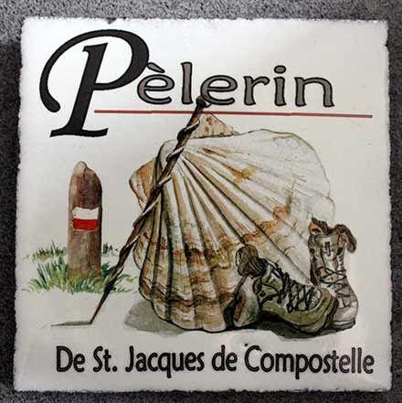 La Plaque Du Jacquet En Lave Emaillee Saint Jacques De Compostelle Pour Les Pelerins Ou Randonneurs Editions L Atelier De Marie Noelle Jacquet