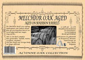 Melchior Bourbon / 11 alc. vol%, De Melchior heeft een rijping ondergaan van enkele maanden op een bourbon barrel en werd afgevuld met nagisting op de fles. Het is een heel complex bier geworden. Vanille, noten, rozijnen, karamel... Dit bier heeft een stevige body en lange afdronk.