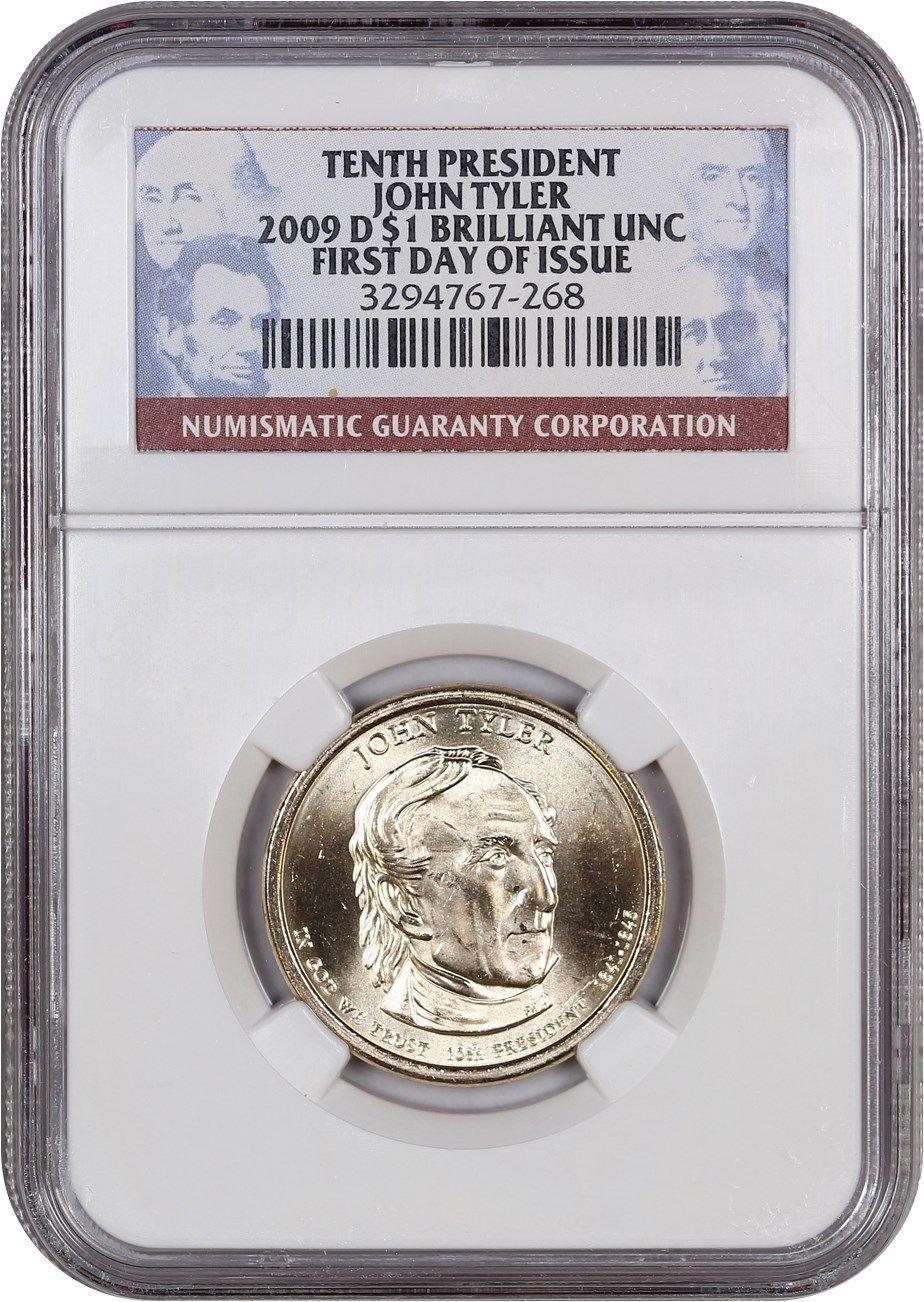 First Day of Issue! 2009 P John Tyler Presidential Dollar NGC graded BU