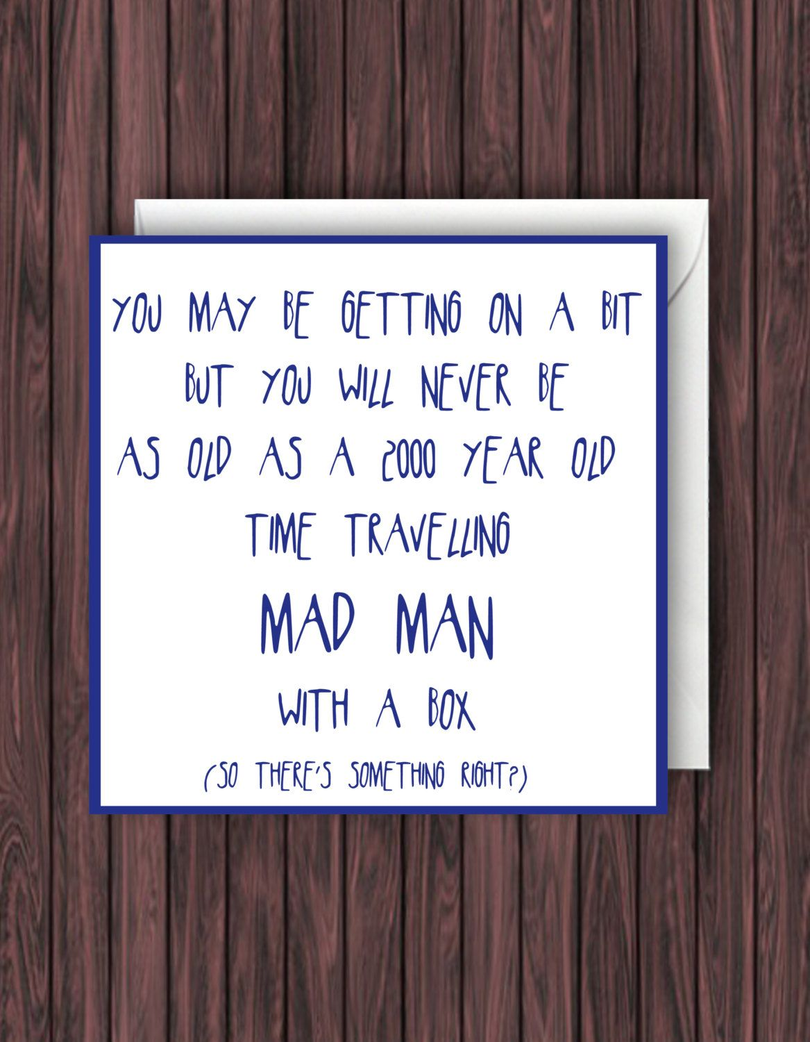 Mad Man With A Box Doctor Who Birthday Card Funny Greetings Card