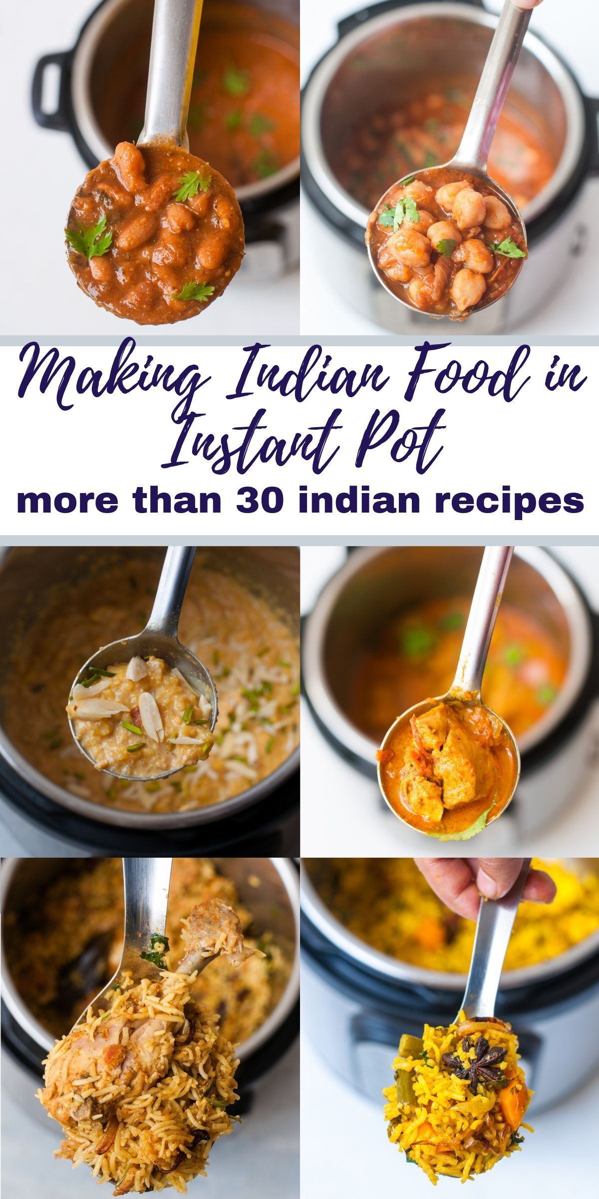 Making Indian Food in Instant Pot Indian Instant Pot