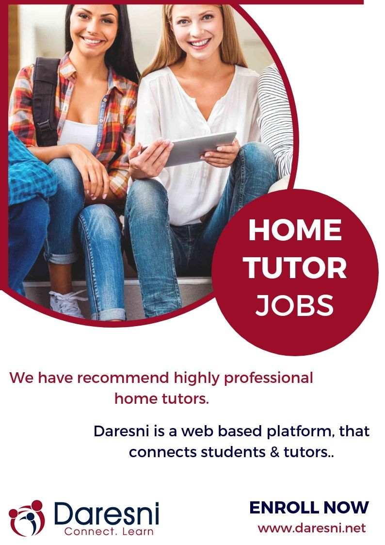Get home tutor jobs at Daresni according to your skills