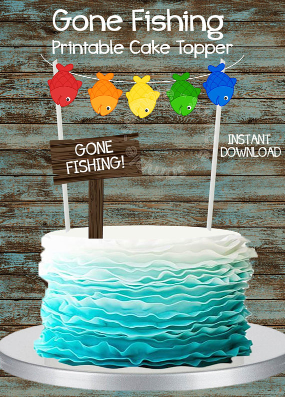 Superb Printable Fishing Cake Topper Gone Fishing Party Cake Topper Funny Birthday Cards Online Eattedamsfinfo