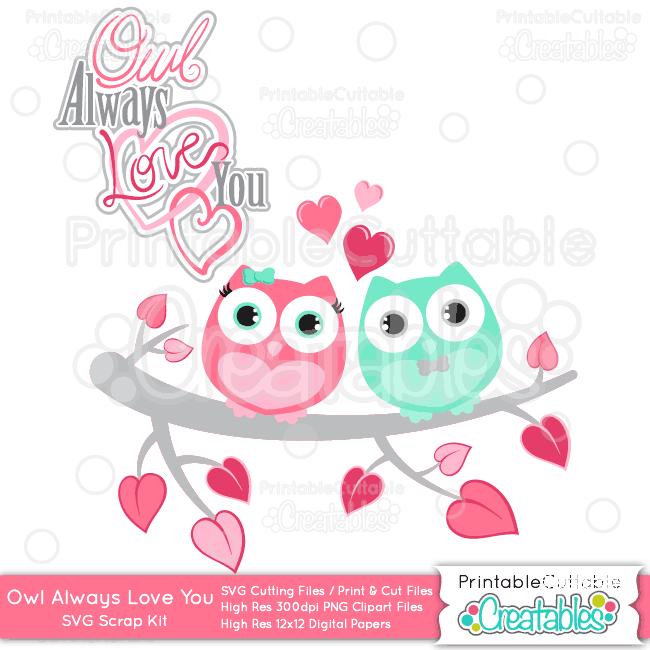 owl always love you valentine svg cutting files  u0026 clipart set