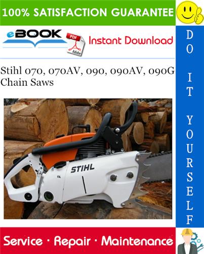 Stihl 070 070av 090 090av 090g Chain Saws Service Repair Manual Stihl Repair Manuals Repair